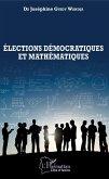 Elections démocratiques et mathématiques