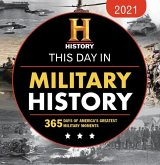 2021 History Channel This Day in Military History Boxed Calendar: 365 Days of America's Greatest Military Moments