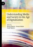Understanding Media and Society in the Age of Digitalisation (eBook, PDF)