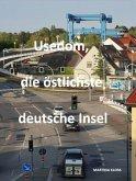 Usedom, die östlichste deutsche Insel (eBook, ePUB)