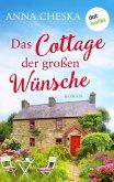 Das Cottage der großen Wünsche (eBook, ePUB)
