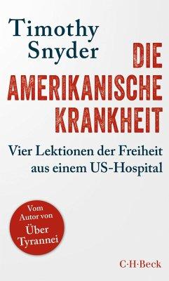 Die amerikanische Krankheit - Snyder, Timothy