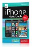 iPhone Handbuch Version iOS 14 - PREMIUM Videobuch: Buch + 4 h Videotutorials - für alle iPhones geeignet