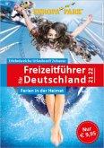 Der neue große Freizeitführer für Deutschland 2021/2022