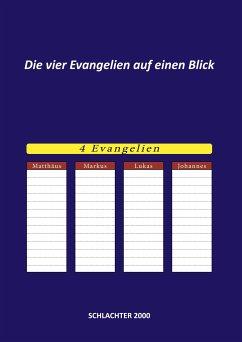 Die vier Evangelien auf einen Blick