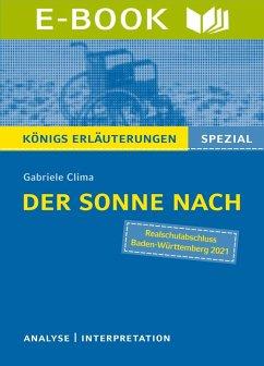 Der Sonne nach von Gabriele Clima. Königs Erläuterungen Spezial (eBook, ePUB) - Clima, Gabriele