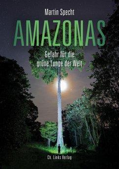 Amazonas (eBook, ePUB) - Specht, Martin