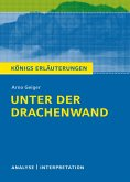 Unter der Drachenwand. Königs Erläuterungen. (eBook, PDF)