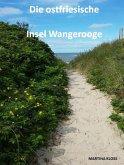 Die ostfriesische Insel Wangerooge (eBook, ePUB)