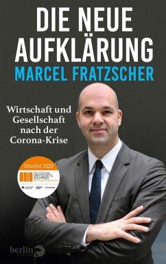 Die neue Aufklärung (eBook, ePUB) - Fratzscher, Marcel
