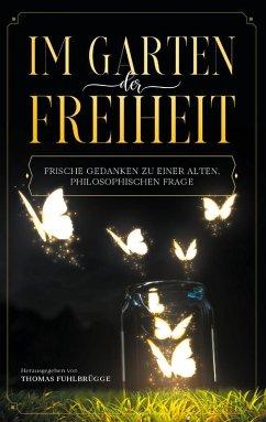 Im Garten der Freiheit (eBook, ePUB)