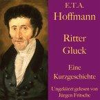 E. T. A. Hoffmann: Ritter Gluck (MP3-Download)