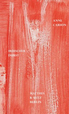 Irdischer Durst - Carson, Anne