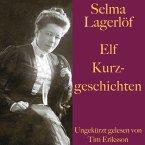 Selma Lagerlöf: Elf Kurzgeschichten (MP3-Download)