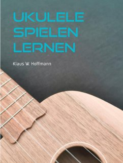 Ukulele spielen lernen (eBook, ePUB)