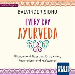 Every Day Ayurveda (MP3-Download) - Sidhu, Balvinder