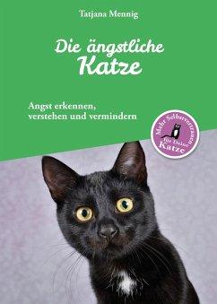 Die ängstliche Katze (eBook, ePUB)