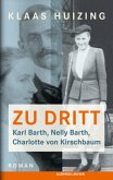Zu dritt. Karl Barth, Nelly, Barth, Charlotte von Kirschbaum (Mängelexemplar)