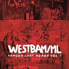 Famous Last Songs Vol.1 - Westbam/Ml