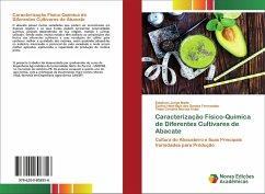 Caracterização Físico-Quimica de Diferentes Cultivares de Abacate