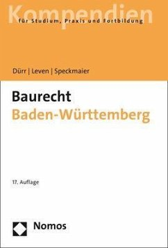 Baurecht Baden-Württemberg - Dürr, Hansjochen; Leven, Dagmar; Speckmaier, Sabine