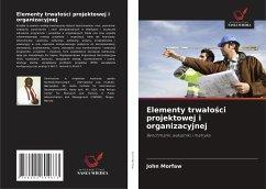 Elementy trwalości projektowej i organizacyjnej