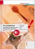 Praxisblicke - Betriebswirtschaft und Projektmanagement II HLW + digitales Zusatzpaket