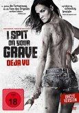 I Spit on Your Grave: Deja Vu Uncut Edition