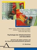 21. Workshop Psychologie der Arbeitssicherheit
