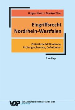 Eingriffsrecht Nordrhein-Westfalen - Nimtz, Holger; Thiel, Markus