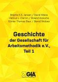 Geschichte der Gesellschaft für Arbeitsmethodik e.V. (eBook, ePUB)