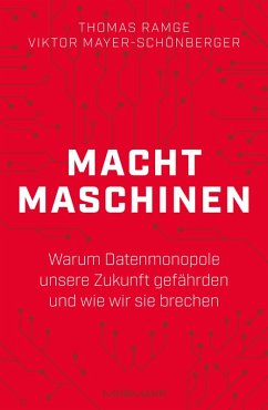 Machtmaschinen (eBook, ePUB) - Ramge, Thomas; Mayer-Schönberger, Viktor