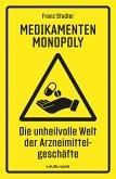 Medikamenten-Monopoly (eBook, ePUB)