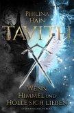 Tavith (Band 1): Wenn Himmel und Hölle sich lieben (eBook, ePUB)