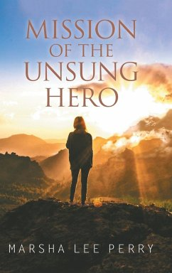 Mission of the Unsung Hero