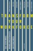 Transform your Workforce! (eBook, ePUB)