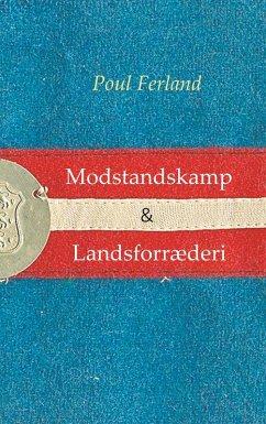 Modstandskamp & Landsforræderi (eBook, ePUB)