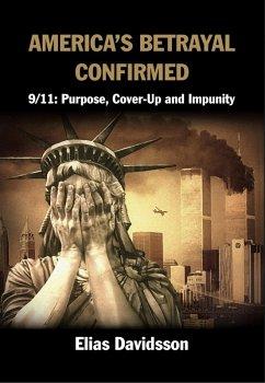 America's Betrayal Confirmed (eBook, ePUB) - Davidsson, Elias