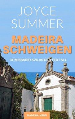 Madeiraschweigen (eBook, ePUB) - Summer, Joyce