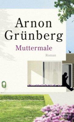 Muttermale (Mängelexemplar) - Grünberg, Arnon