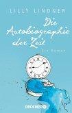Die Autobiographie der Zeit (Mängelexemplar)