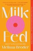 Milk Fed (eBook, ePUB)