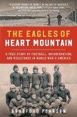 The Eagles of Heart Mountain (eBook, ePUB)