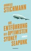Die Entführung des Optimisten Sydney Seapunk (Mängelexemplar)