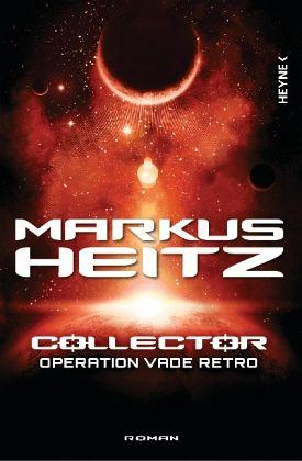 Buch-Reihe Collector von Markus Heitz