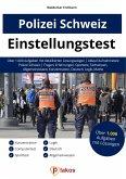 Einstellungstest Polizei Schweiz