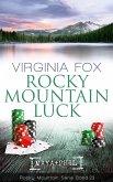 Rocky Mountain Luck