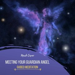 Meeting Your Guardian Angel - Guided Meditation (MP3-Download) - Cosmo, Mark
