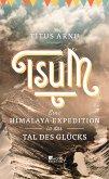 Tsum - eine Himalaya-Expedition in das Tal des Glücks (Mängelexemplar)