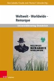Weltweit - Worldwide - Remarque (eBook, PDF)